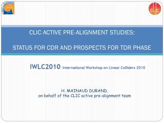CLIC ACTIVE PRE-ALIGNMENT STUDIES:  STATUS FOR CDR AND PROSPECTS FOR TDR PHASE