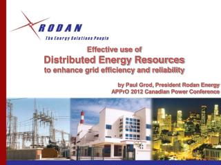 Effective use of  Distributed Energy Resources  to enhance grid efficiency and reliability