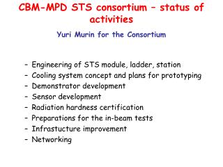 CBM-MPD STS consortium – status of activities Yuri Murin for the Consortium