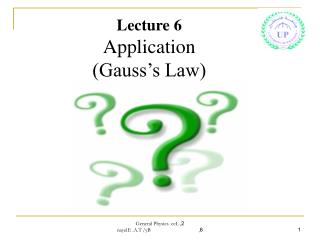Lecture 6 Application (Gauss's Law)