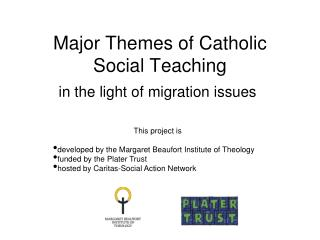 Major Themes of Catholic Social Teaching