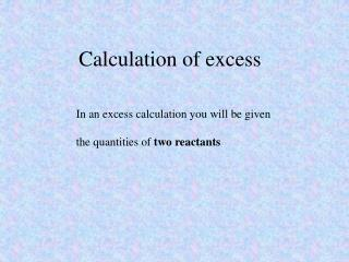 Calculation of excess