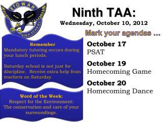Ninth TAA:  Wednesday, October 10, 2012