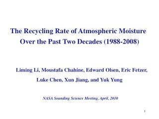 The Recycling Rate of Atmospheric Moisture