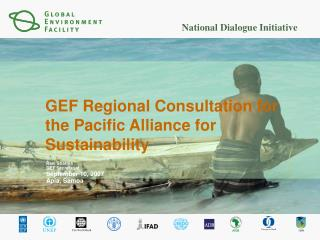 GEF Regional Consultation for the Pacific Alliance for Sustainability