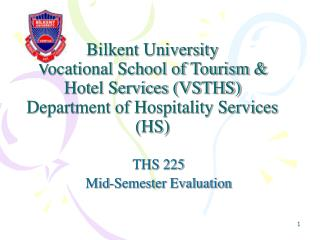 THS 225 Mid-Semester Evaluation