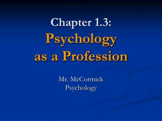 Chapter 1.3: Psychology as a Profession