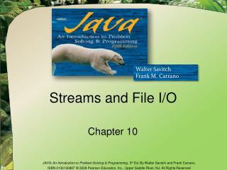 Streams and File I/O