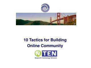 10 Tactics for Building Online Community