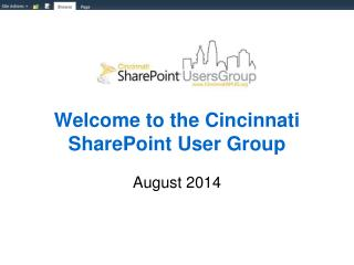 Welcome to the Cincinnati SharePoint User Group