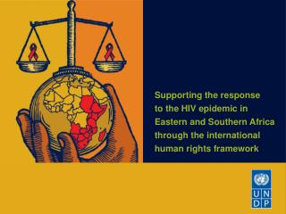 Supporting the response to the HIV epidemic in
