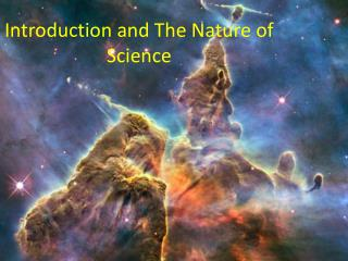 Introduction and The Nature of Science