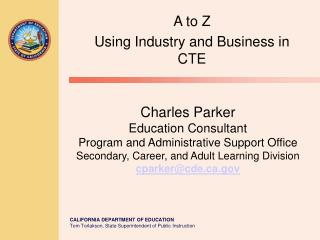 A to Z  Using Industry and Business in CTE