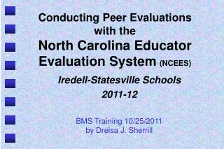 Conducting Peer Evaluations with the  North Carolina Educator  Evaluation System (NCEES)
