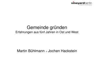 Gemeinde gr nden Erfahrungen aus f nf Jahren in Ost und West