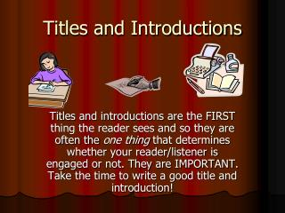 Titles and Introductions