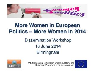 More Women in European Politics – More Women in 2014