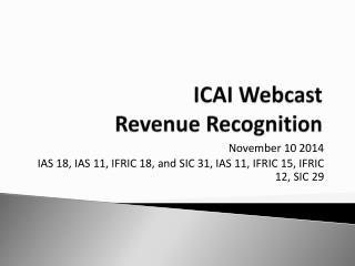 ICAI Webcast Revenue Recognition