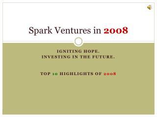 Spark Ventures in  2008