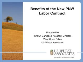 Benefits of the New PNW Labor Contract