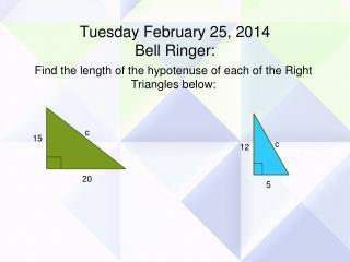 Tuesday February 25, 2014 Bell Ringer: