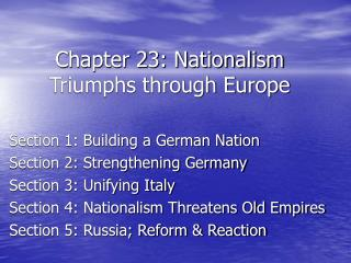 Chapter 23: Nationalism Triumphs through Europe