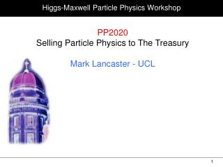 Higgs-Maxwell Particle Physics Workshop
