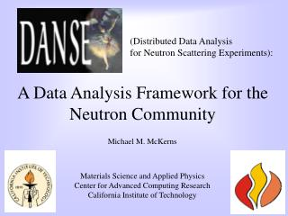 A Data Analysis Framework for the Neutron Community