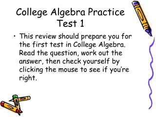 College Algebra Practice Test 1