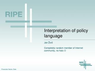 Interpretation of policy language