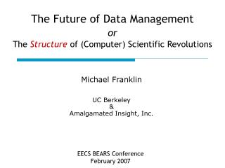 The Future of Data Management or The  Structure  of (Computer) Scientific Revolutions
