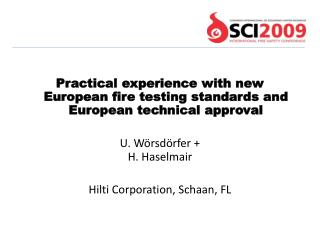 Practical experience with new European fire testing standards and European technical approval  U. W rsd rfer  H. Haselma