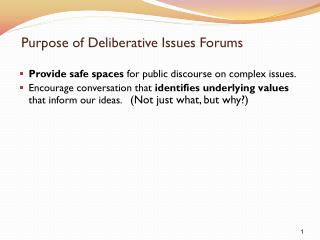 Purpose of Deliberative Issues Forums