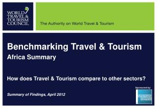 Benchmarking Travel & Tourism Africa Summary How does Travel & Tourism compare to other sectors?