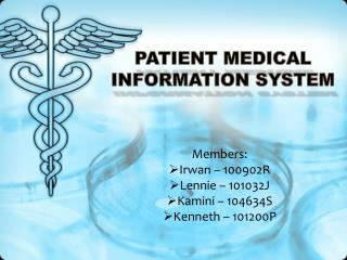 PATIENT MEDICAL INFORMATION SYSTEM