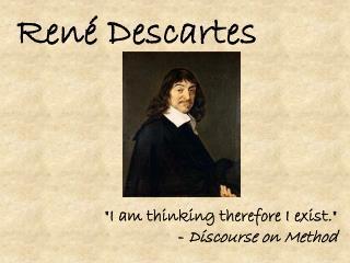 Ren� Descartes