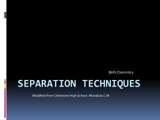 Separation Techniques