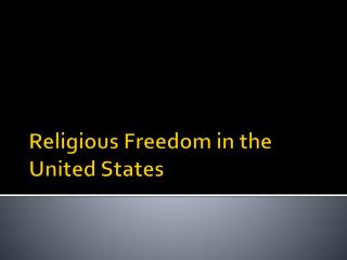 Religious Freedom in the United States