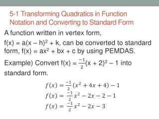 5-1 Transforming Quadratics in Function Notation and Converting to Standard Form