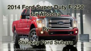 ppt 41972 2014 Ford Super Duty F 250 for Altoona