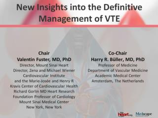 New Insights into the Definitive Management of VTE