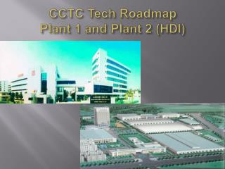 CCTC Tech Roadmap Plant 1 and Plant 2 (HDI)