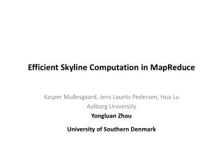 Efficient Skyline Computation in  MapReduce