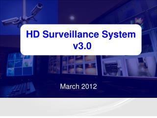 HD Surveillance System  v3.0