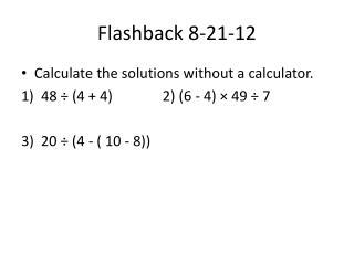 Flashback 8-21-12