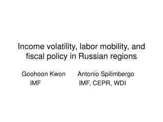 Income volatility, labor mobility, and fiscal policy in Russian regions