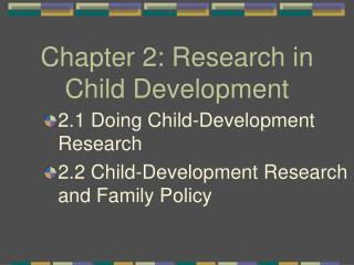 Chapter 2: Research in Child Development