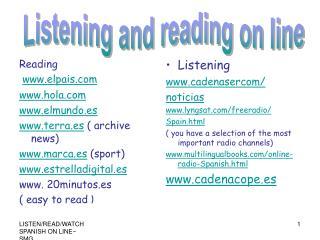 Reading  elpais hola elmundo.es terra.es  archive news marca.es sport estrelladigital.es  20minutos.es  easy to read