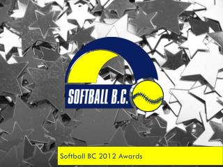 Softball BC 2012 Awards