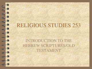 RELIGIOUS STUDIES 253